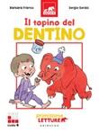 Il topino del dentino. Primissime letture. Livello 4 Ebook di  Barbara Franco