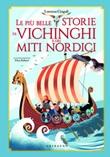 Le più belle storie dei vichinghi e dei miti nordici Ebook di  Lorenza Cingoli