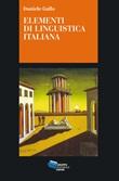 Elementi di linguistica italiana. I nuclei generativi del linguaggio Ebook di  Daniele Gallo
