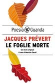 Le foglie morte. Testo originale a fronte Ebook di  Jacques Prévert