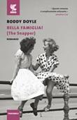 Bella famiglia! (The Snapper) Libro di  Roddy Doyle
