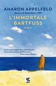 L' immortale Bartfuss Ebook di  Aharon Appelfeld
