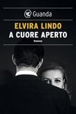 A cuore aperto Ebook di  Elvira Lindo