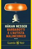 Barbarotti e l'autista malinconico Ebook di  Håkan Nesser