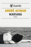 Mariana Ebook di  André Aciman