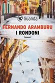 I rondoni Ebook di  Fernando Aramburu