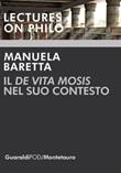 Il «De vita Mosis» nel suo contesto Ebook di  Manuela Baretta
