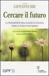 Cercare il futuro. La transizione della società italiana verso il post-consumismo