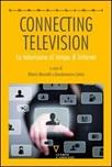 Connecting television. La televisione al tempo di internet. Ediz. ridotta
