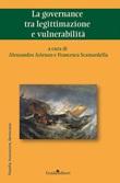 La governance tra legittimazione e vulnerabilità Libro di