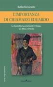 L'importanza di chiamarsi Eduardo. La famiglia Scarpetta-De Filippo tra Mito e Psiche Libro di  Raffaella Iacuzio