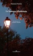 La lanterna illuminata Libro di  Francesco Terrone