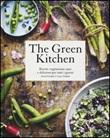 The green kitchen. Ricette vegetariane sane e deliziose per tutti i giorni Libro di  David Frenkiel, Luise Vindahl