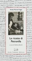 Le ricette di Petronilla Ebook di  Amalia Moretti Foggia