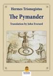 The Pimander Ebook di Ermete Trismegisto,Ermete Trismegisto
