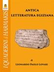 Antica letteratura egiziana Ebook di  Leonardo Paolo Lovari