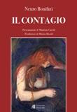 Il contagio Libro di  Neuro Bonifazi