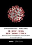 Il libro nero del coronavirus. Retroscena e segreti della pandemia che ha sconvolto l'Italia Ebook di  Giuseppe De Lorenzo, Andrea Indini