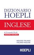 Dizionario Hoepli inglese. Inglese-italiano, italiano-inglese Libro di  Fernando Picchi