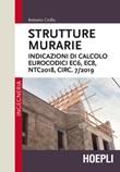 Strutture murarie. Indicazioni di calcolo. Eurocodici EC6, EC8, NTC2018, CIRC. 7/2019 Libro di  Antonio Cirillo