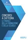 Concorsi a cattedra. Le parole della formazione e della scuola Libro di  Stella Bertuglia, Maddalena De Notariis