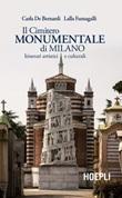 Il Cimitero Monumentale di Milano. Itinerari artistici e culturali Ebook di  Carla De Bernardi, Lalla Fumagalli