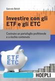 Investire con gli ETF e gli ETC. Costruire un portafoglio profittevole e a rischio contenuto Ebook di  Gabriele Bellelli