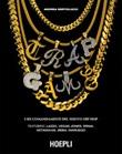 Trap Game. I sei comandamenti del nuovo hip hop Ebook di  Andrea Bertolucci