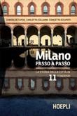 Milano passo a passo. La storia della città in 11 itinerari Ebook di  Chiara De Capoa, Carlotta Collarin, Concetta Scilipoti