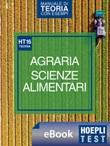 Hoepli Test. Agraria. Scienze dell'alimentazione. Manuale di teoria con esempi. Per i test di ammissione Ebook di