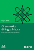 Grammatica della lingua hausa. Con esercizi e brani di lettura Ebook di  Sergio Baldi