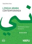Lingua araba contemporanea. Grammatica, lessico ed esercizi Ebook di  Claudia Maria Tresso