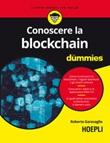 Conoscere la blockchain for dummies Ebook di  Roberto Garavaglia