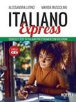 Italiano Express. Esercizi e test di italiano per stranieri con soluzioni. Livelli A1-A2 Ebook di  Alessandra Latino, Marida Muscolino