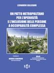 Un patto metropolitano per l'operosità e l'inclusione delle persone a occupabilità complessa Ebook di  Leonardo Callegari, Leonardo Callegari, Leonardo Callegari