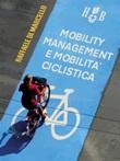 Mobility management e mobilità ciclistica Ebook di  Raffaele Di Marcello, Raffaele Di Marcello, Raffaele Di Marcello