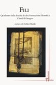 Fili. Quaderno della Scuola di alta formazione filosofica Castel di Sangro Libro di