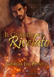 Il guardiano rivelato. Fallen guardian Ebook di  Georgia Lyn Hunter