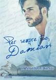 Per sempre tuo, Damian. Love always Ebook di  D. Nichole King