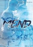 Mend. Waters series Ebook di  Kivrin Wilson