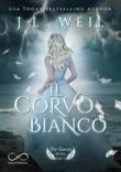Il corvo bianco. The raven series Ebook di  J. L. Weil
