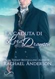 La caduta di Lord Drayson Ebook di  Rachael Anderson