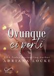 Ovunque ci porti Ebook di  Adriana Locke