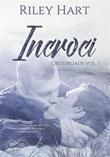 Incroci. Crossroads Ebook di  Riley Hart