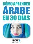 Cómo aprender arabe en 30 días Ebook di