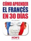 Cómo aprender francés en 30 días Ebook di