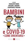 Bambini e COVID-19. Come orientarsi Ebook di