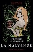 La Malvenue Libro di  Claude Seignolle