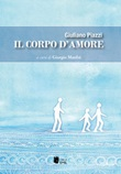 Il corpo d'amore Libro di  Giuliano Piazzi