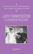 Lady Frankenstein e l'orrenda progenie Ebook di